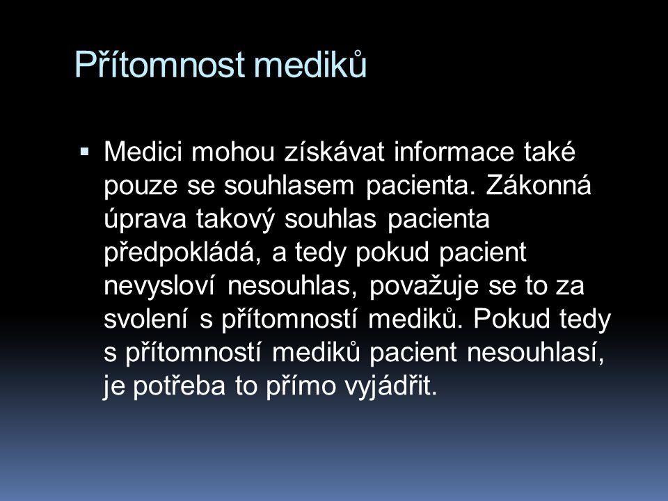 Přítomnost mediků