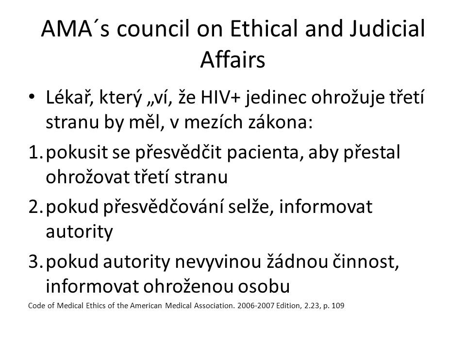 AMA´s council on Ethical and Judicial Affairs