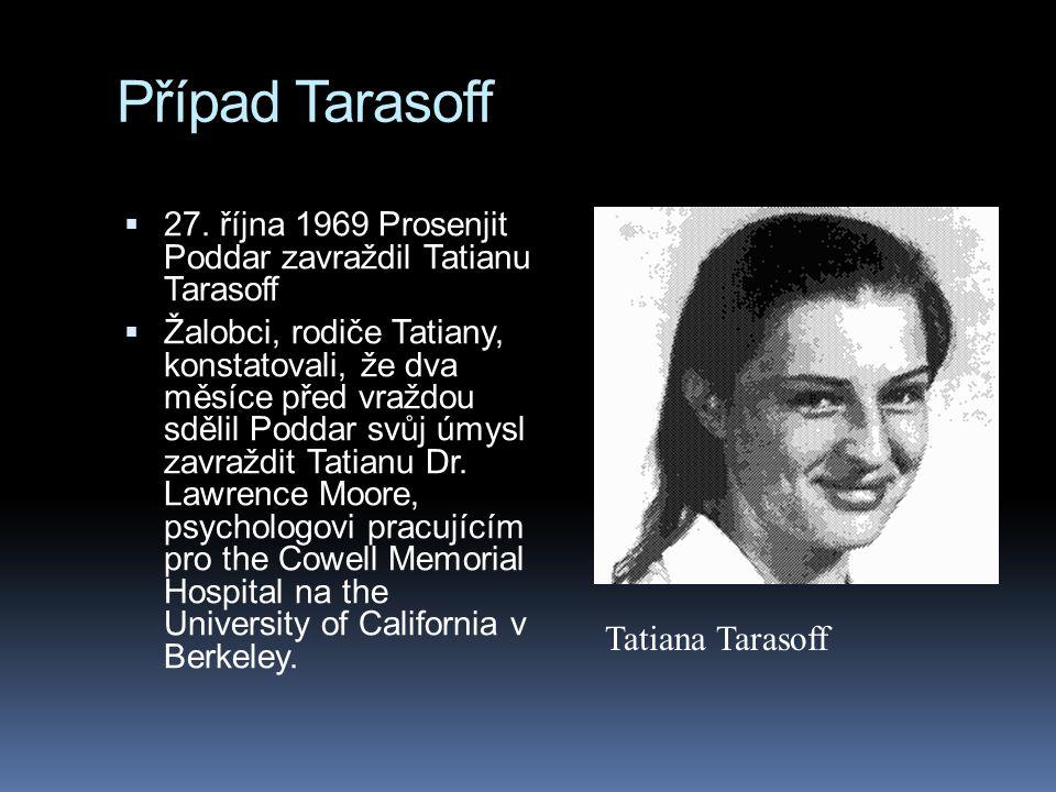 Případ Tarasoff Tatiana Tarasoff