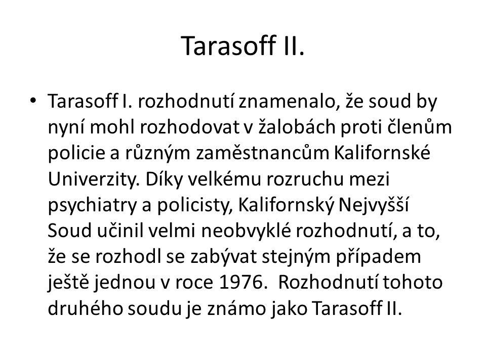 Tarasoff II.