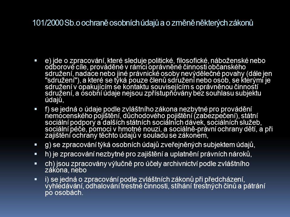 101/2000 Sb.o ochraně osobních údajů a o změně některých zákonů