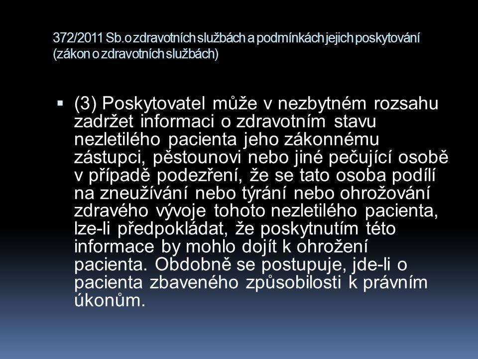 372/2011 Sb.o zdravotních službách a podmínkách jejich poskytování (zákon o zdravotních službách)