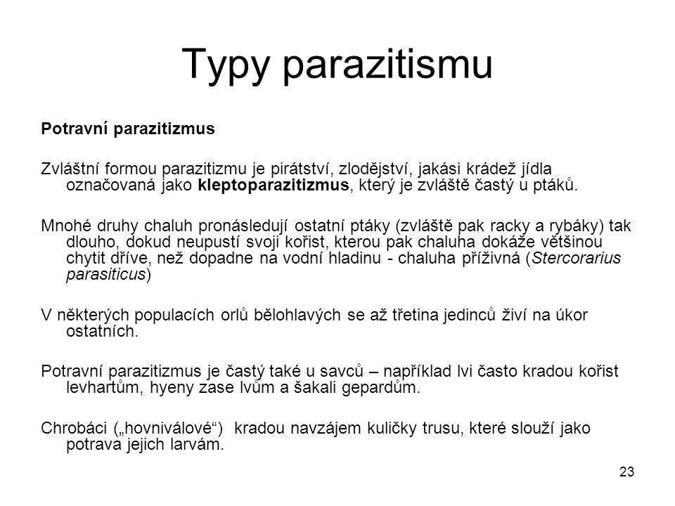 Typy parazitismu Potravní parazitizmus