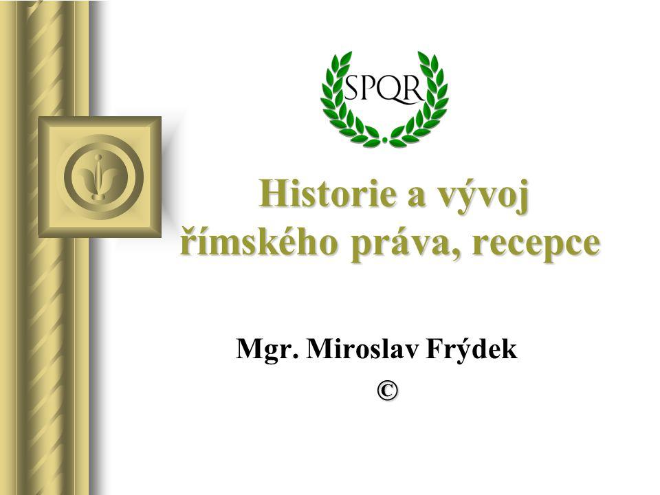 Historie a vývoj římského práva, recepce