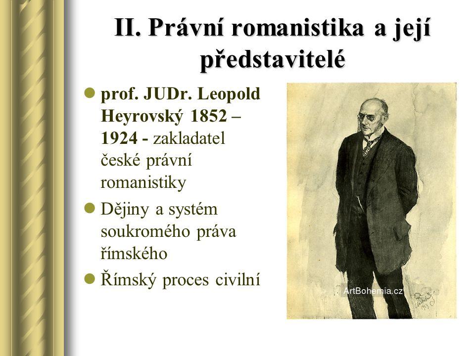 II. Právní romanistika a její představitelé
