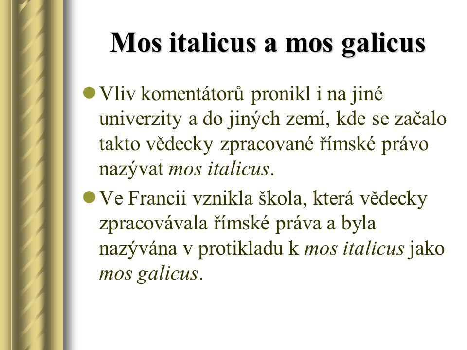 Mos italicus a mos galicus