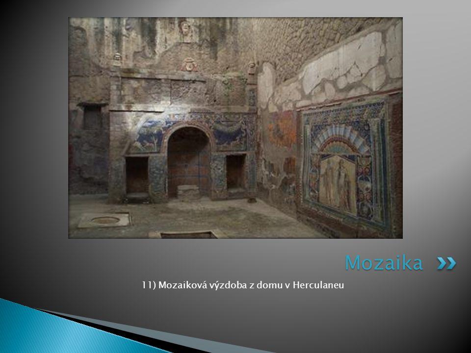 11) Mozaiková výzdoba z domu v Herculaneu