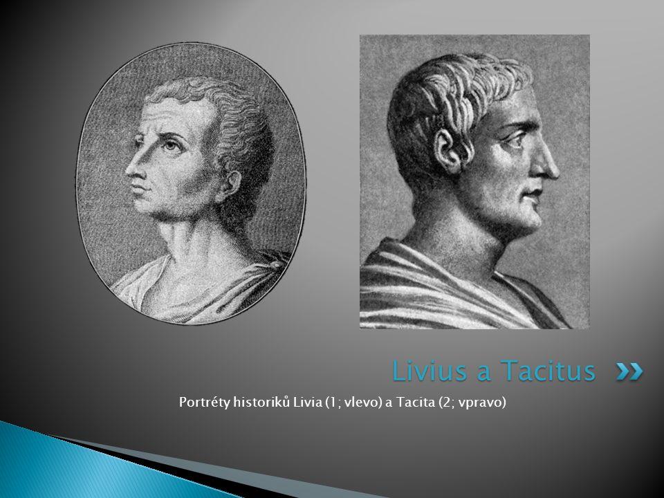 Portréty historiků Livia (1; vlevo) a Tacita (2; vpravo)