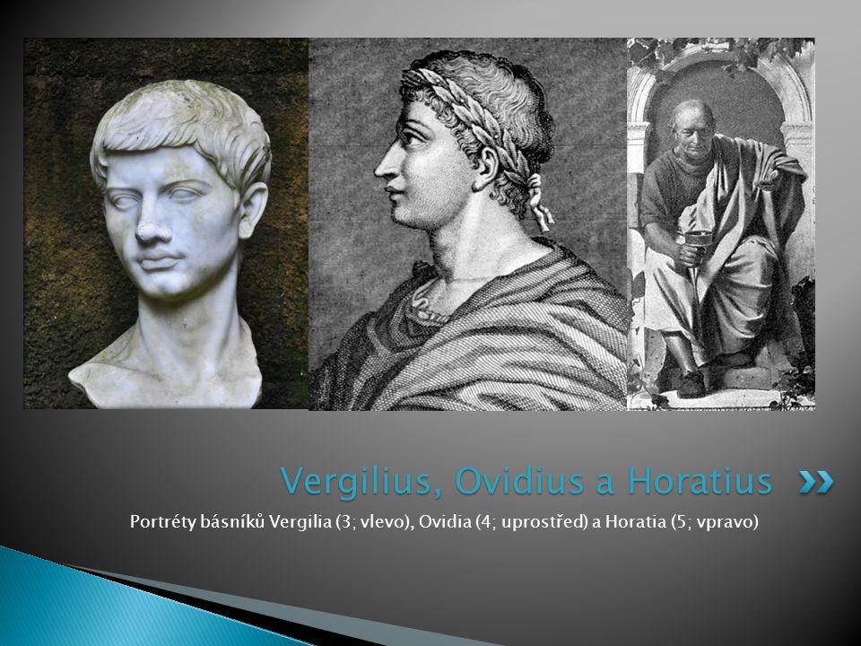 Vergilius, Ovidius a Horatius