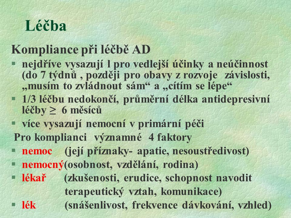 Léčba Kompliance při léčbě AD