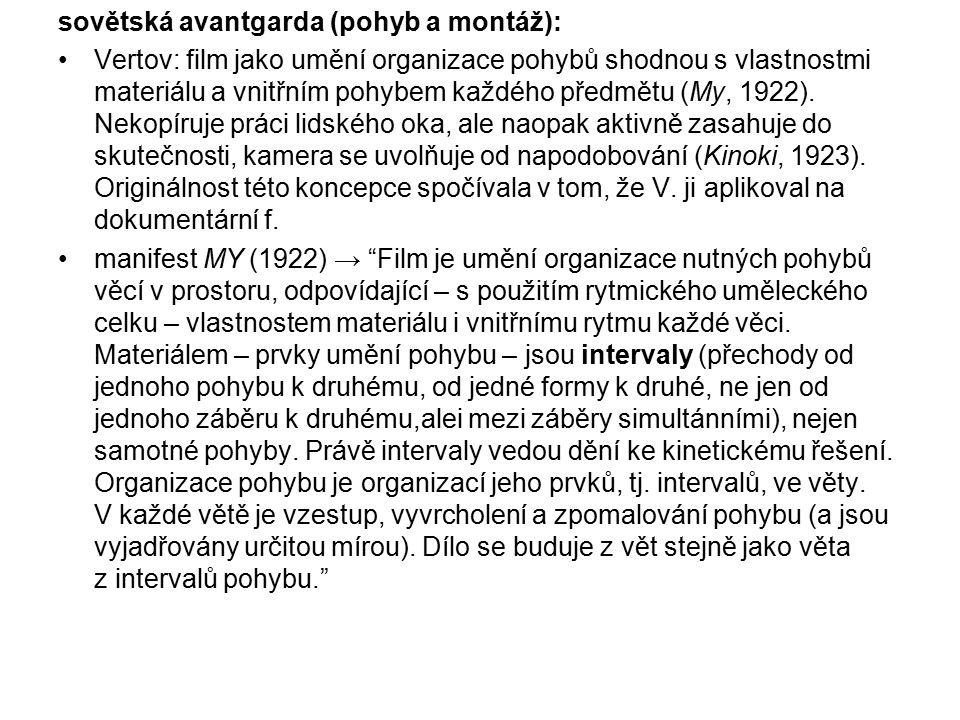 sovětská avantgarda (pohyb a montáž):