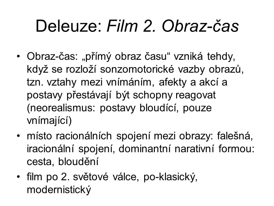 Deleuze: Film 2. Obraz-čas