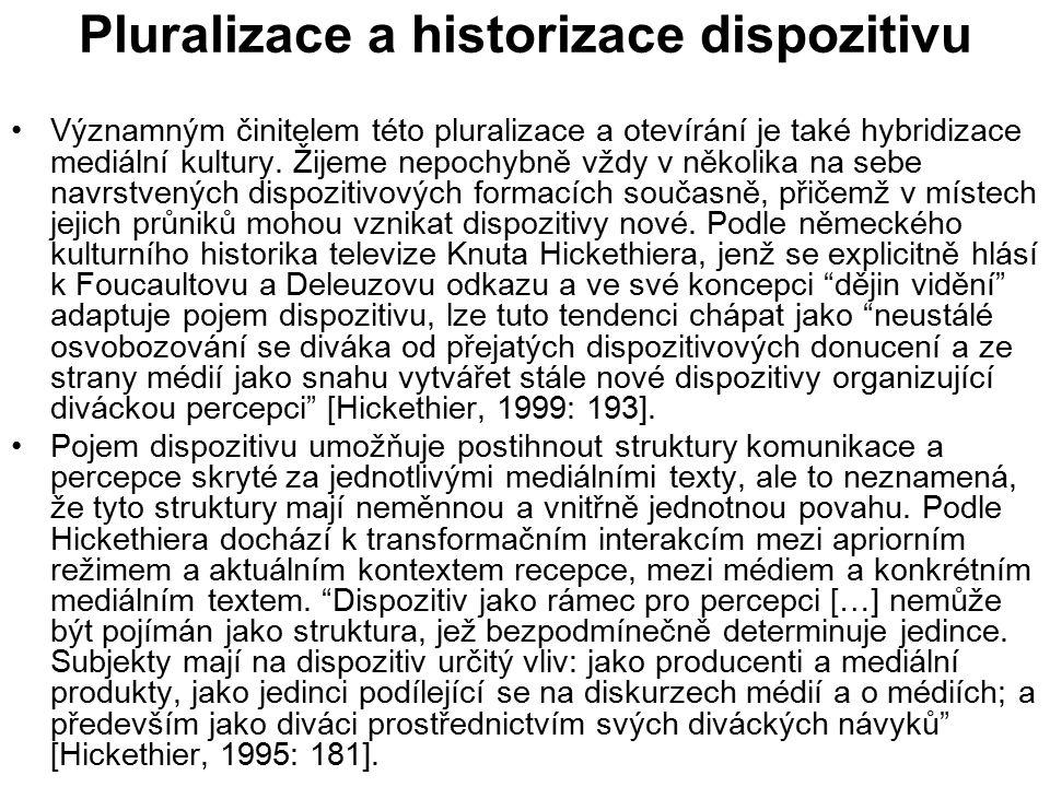 Pluralizace a historizace dispozitivu