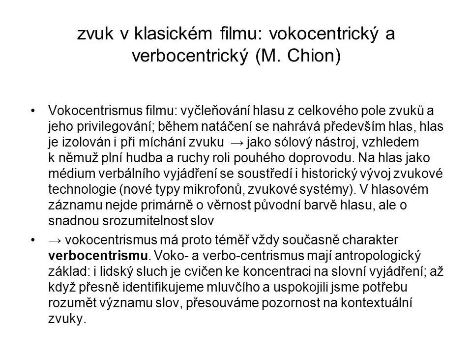 zvuk v klasickém filmu: vokocentrický a verbocentrický (M. Chion)