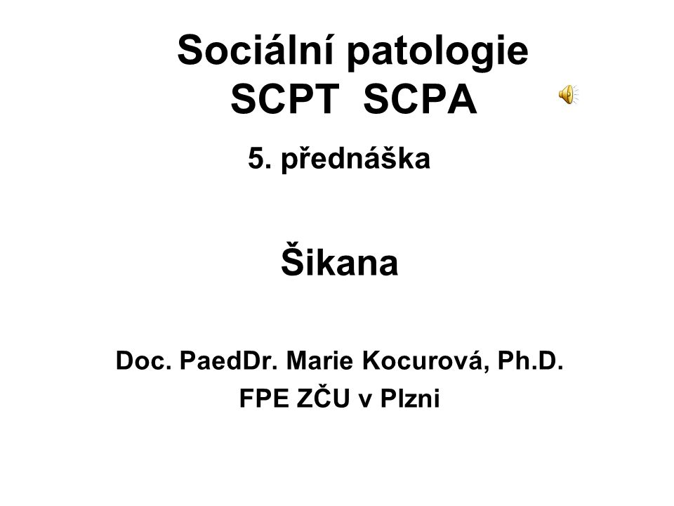 Sociální patologie SCPT SCPA