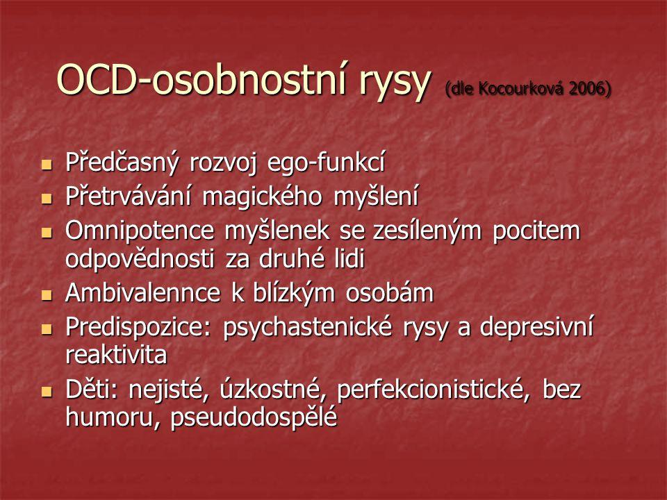 OCD-osobnostní rysy (dle Kocourková 2006)