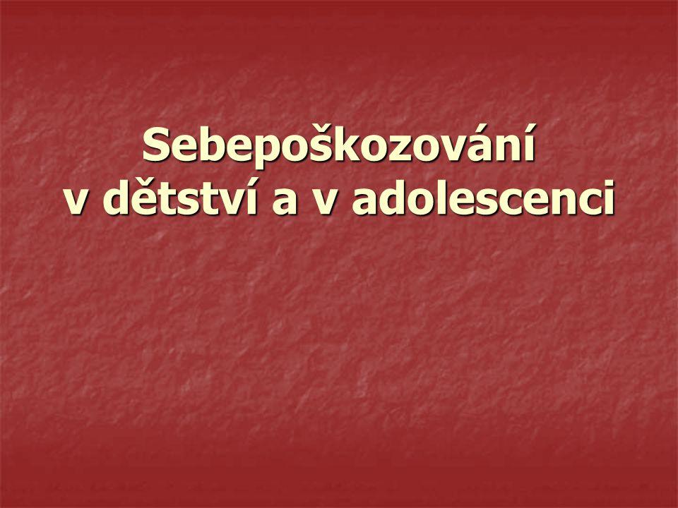 Sebepoškozování v dětství a v adolescenci