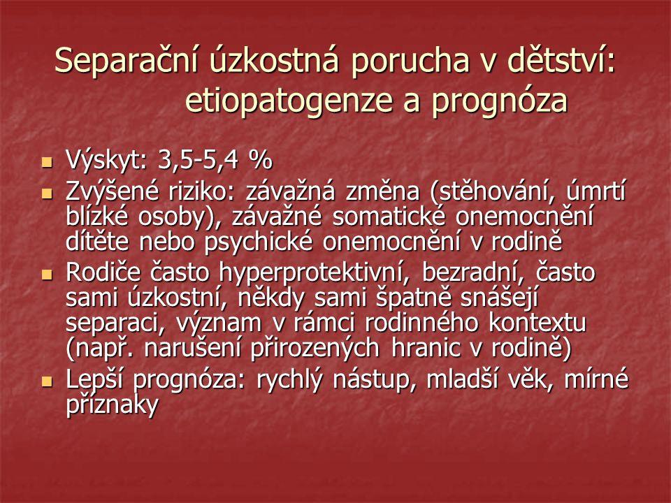 Separační úzkostná porucha v dětství: etiopatogenze a prognóza