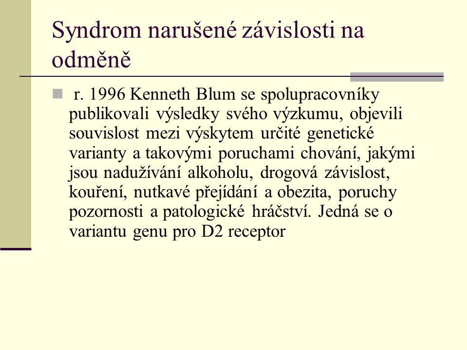 Syndrom narušené závislosti na odměně