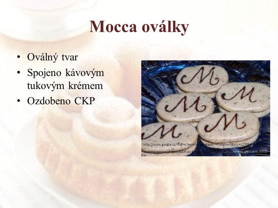 Mocca oválky Oválný tvar Spojeno kávovým tukovým krémem Ozdobeno CKP