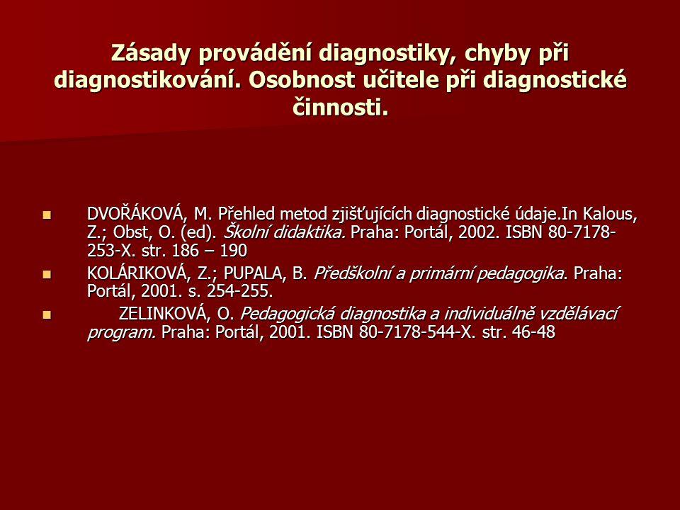 Zásady provádění diagnostiky, chyby při diagnostikování