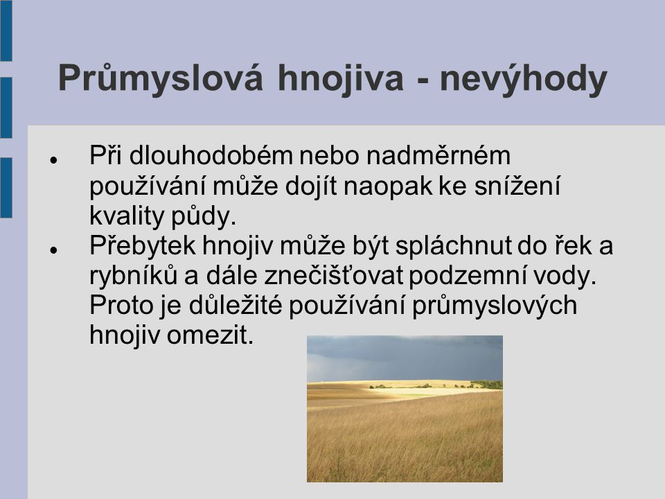 Průmyslová hnojiva - nevýhody
