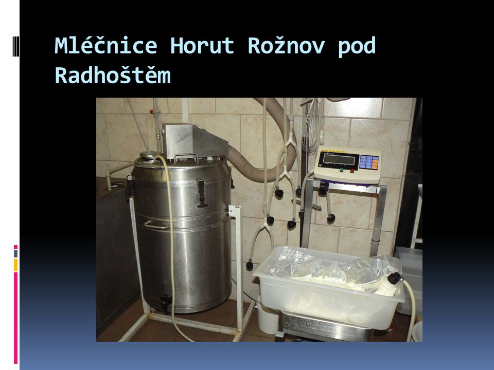 Mléčnice Horut Rožnov pod Radhoštěm