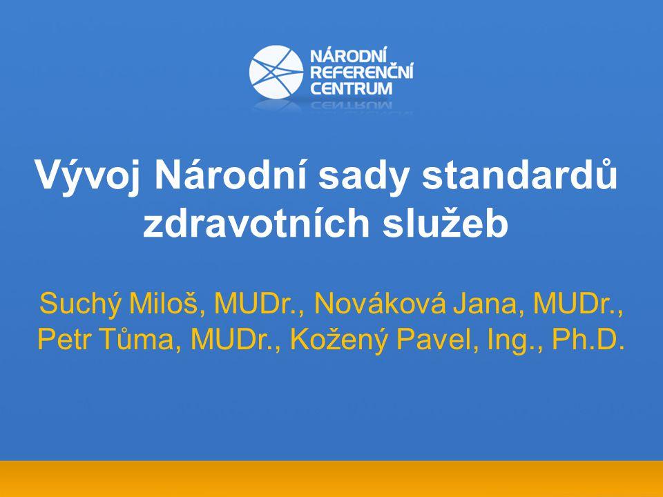 Vývoj Národní sady standardů zdravotních služeb