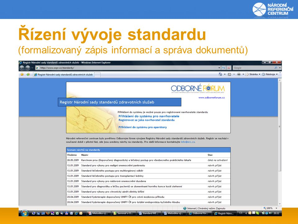 Řízení vývoje standardu (formalizovaný zápis informací a správa dokumentů)