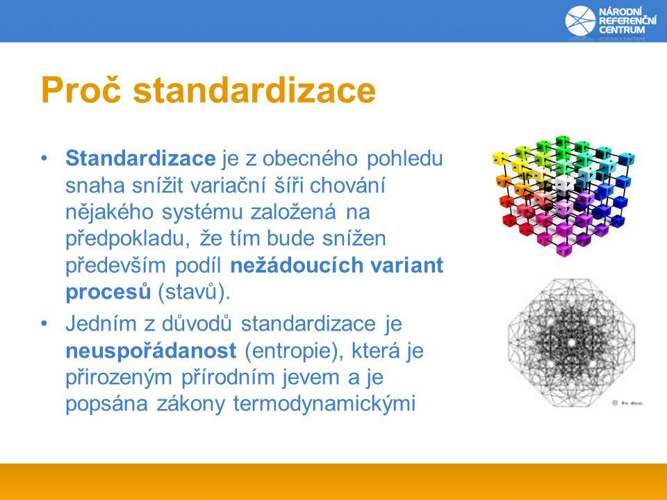 Proč standardizace