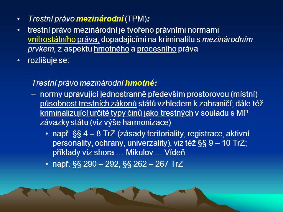 Trestní právo mezinárodní (TPM):