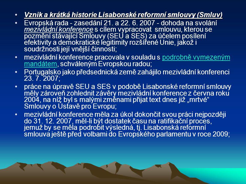 Vznik a krátká historie Lisabonské reformní smlouvy (Smluv)