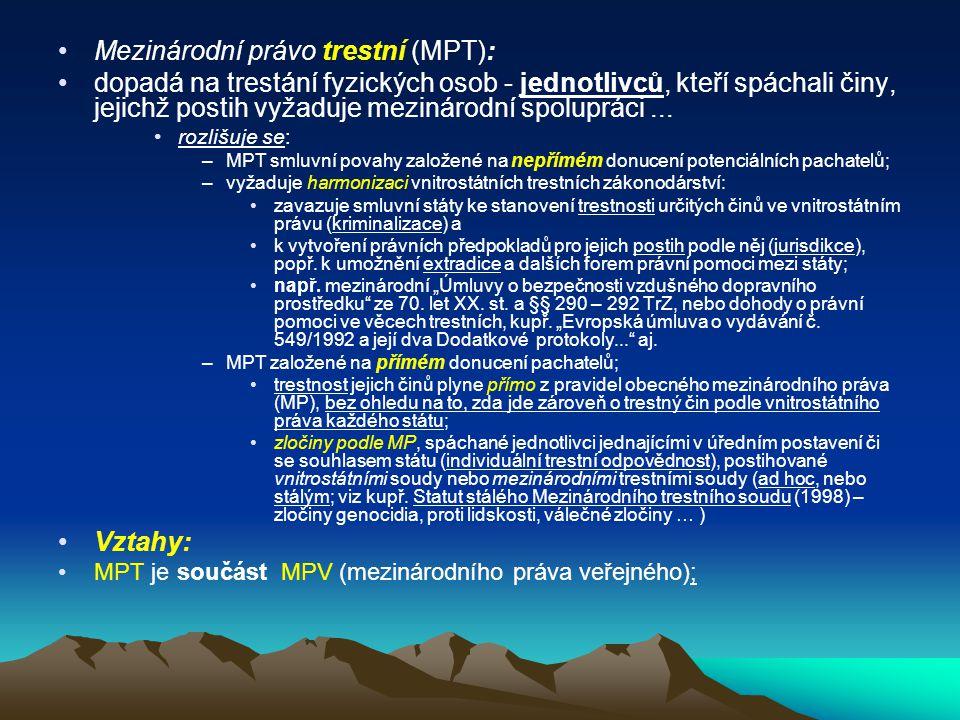 Mezinárodní právo trestní (MPT):