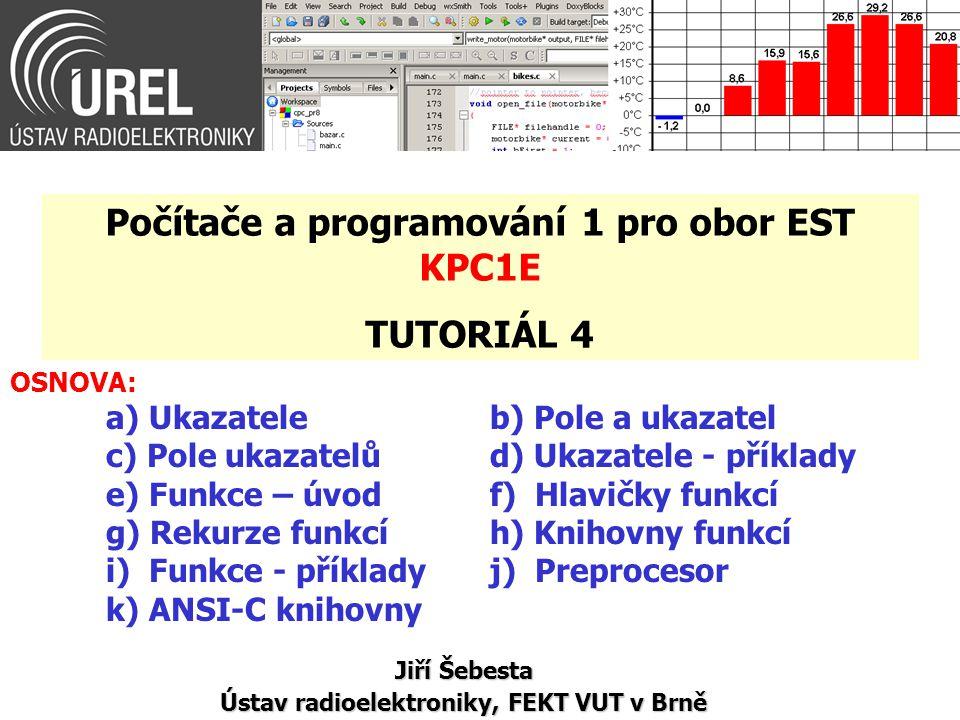 Počítače a programování 1 pro obor EST KPC1E TUTORIÁL 4