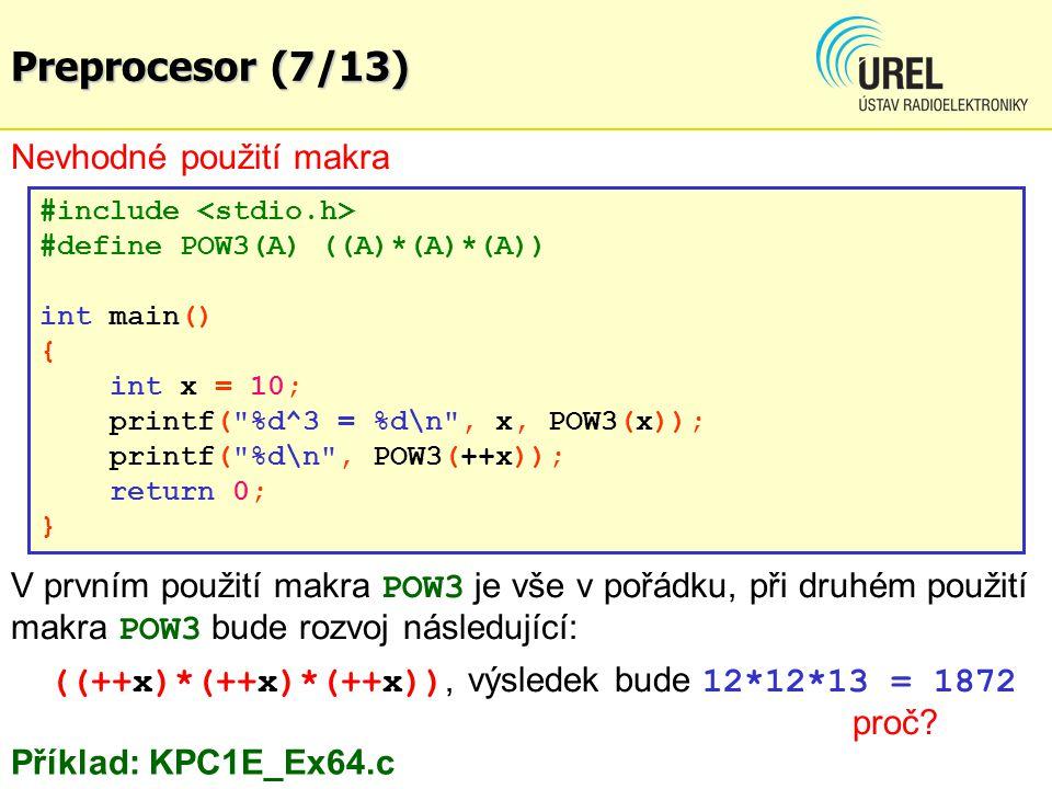 Preprocesor (7/13) Nevhodné použití makra