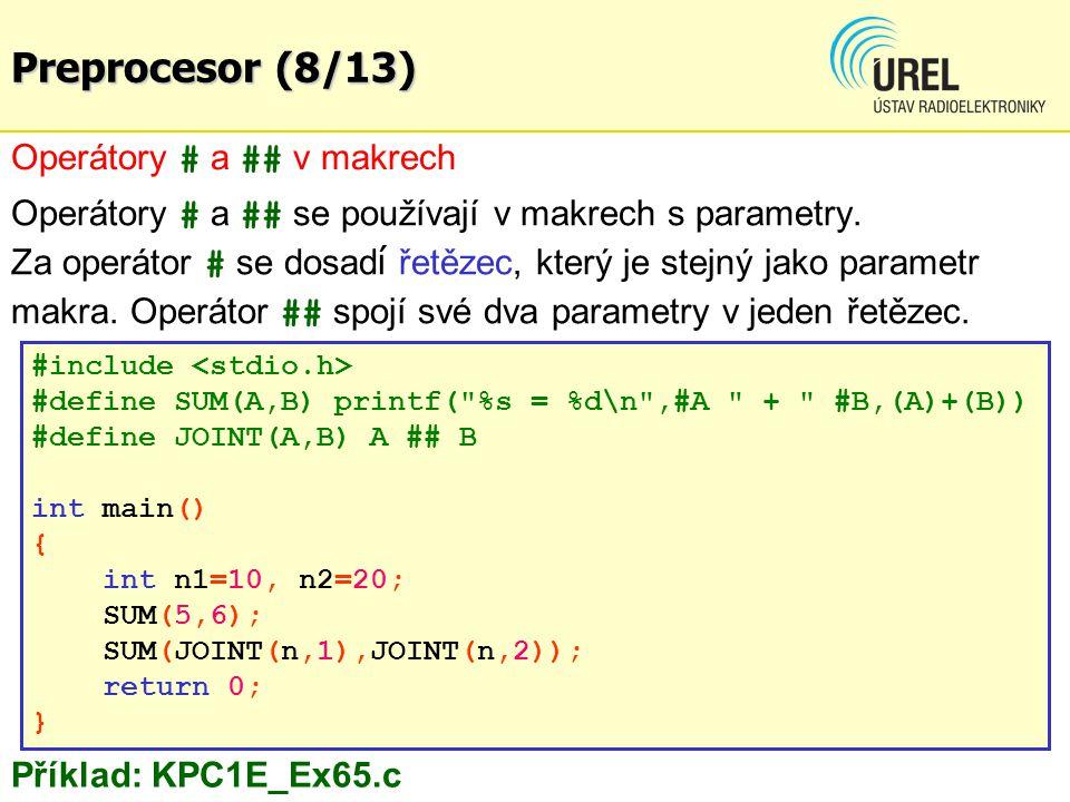 Preprocesor (8/13) Operátory # a ## v makrech