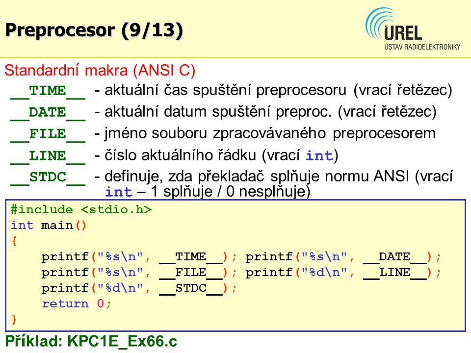 Preprocesor (9/13) Standardní makra (ANSI C)