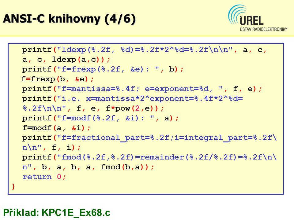 ANSI-C knihovny (4/6) Příklad: KPC1E_Ex68.c
