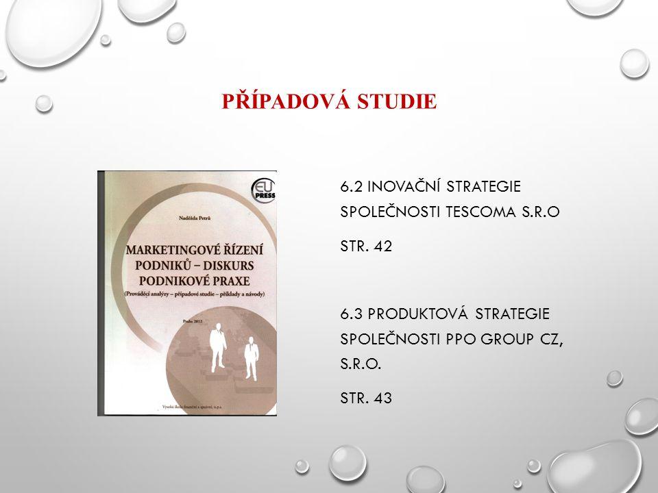 Případová studie 6.2 Inovační strategie společnosti tescoma s.r.o Str.