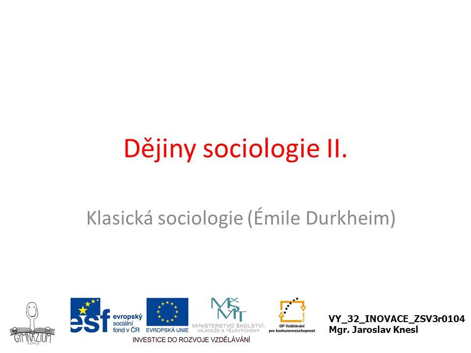 Klasická sociologie (Émile Durkheim)