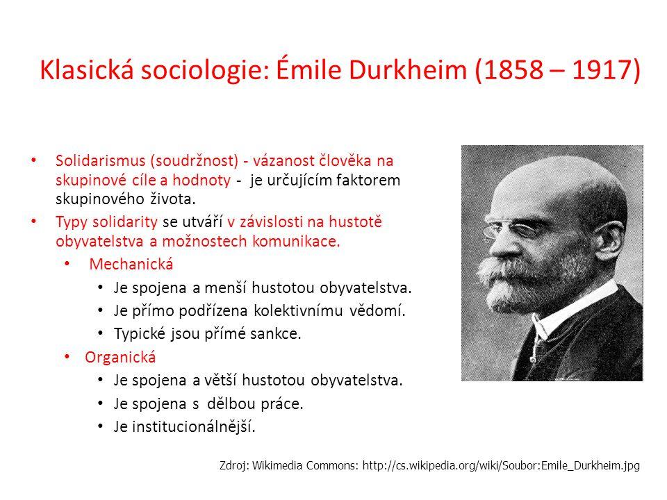 Klasická sociologie: Émile Durkheim (1858 – 1917)