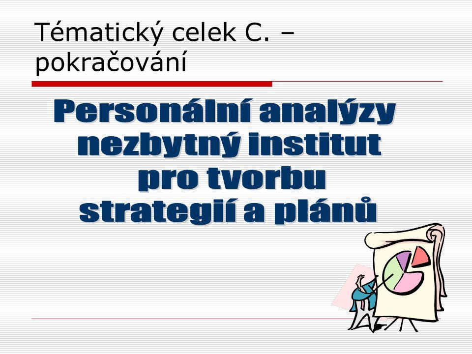 Tématický celek C. –pokračování