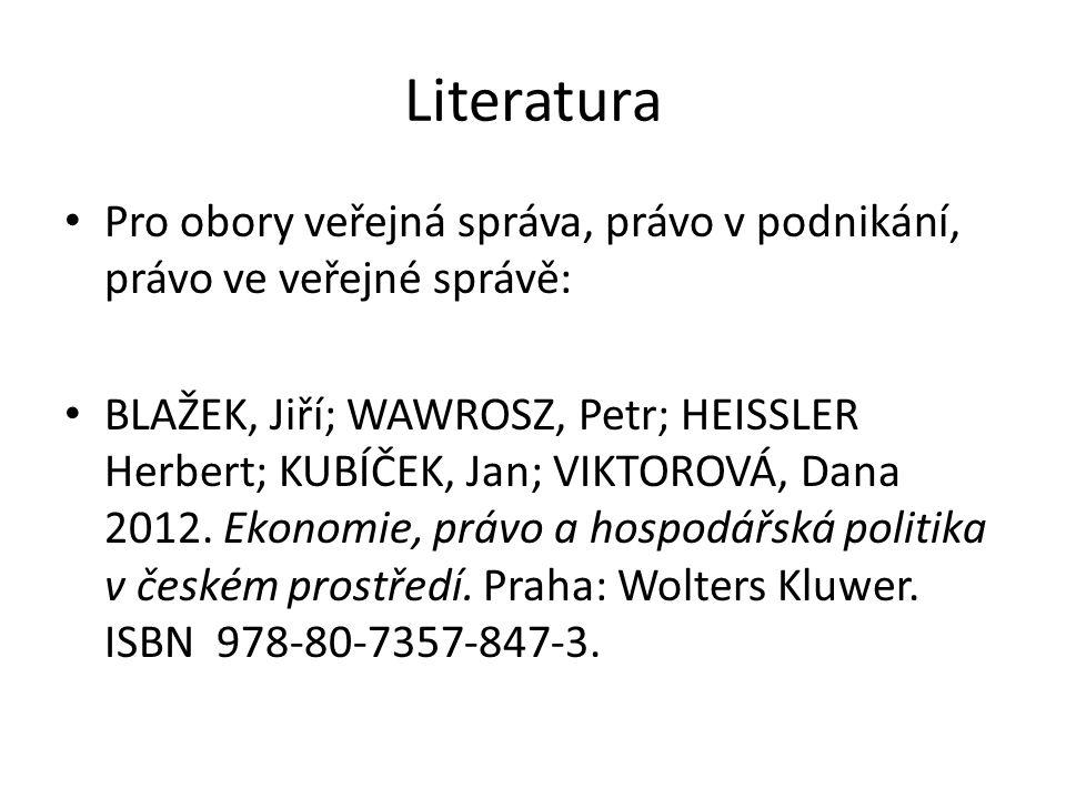Literatura Pro obory veřejná správa, právo v podnikání, právo ve veřejné správě: