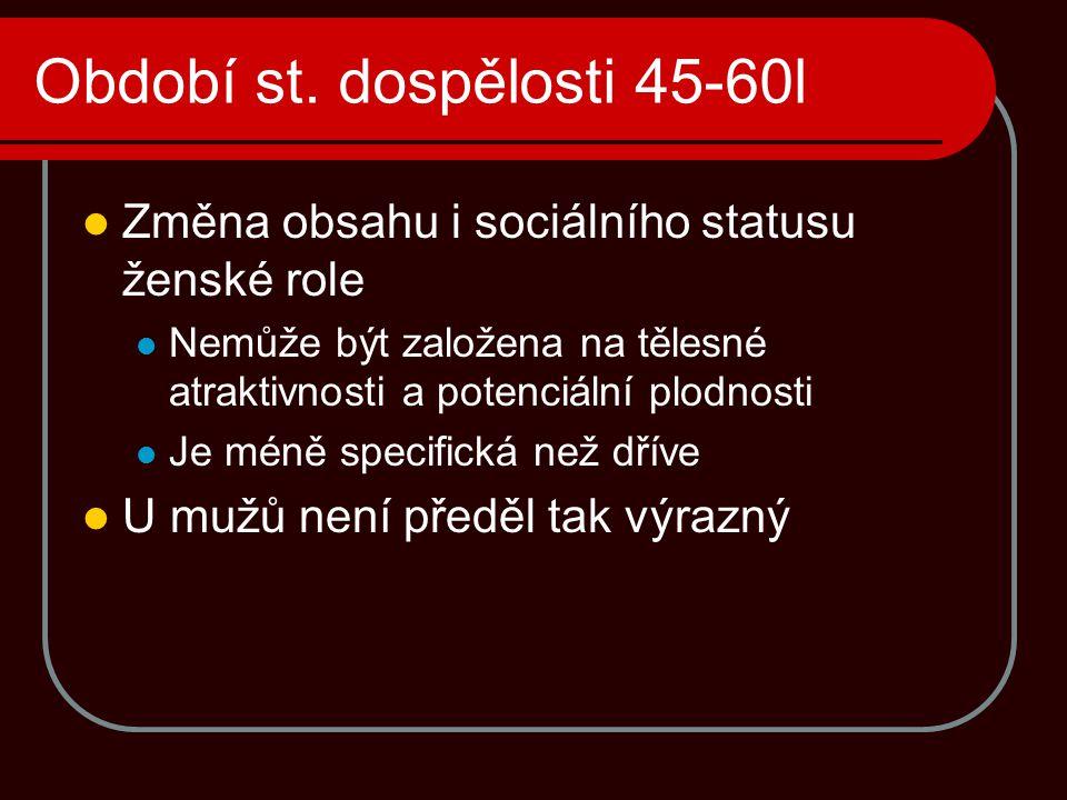 Období st. dospělosti 45-60l
