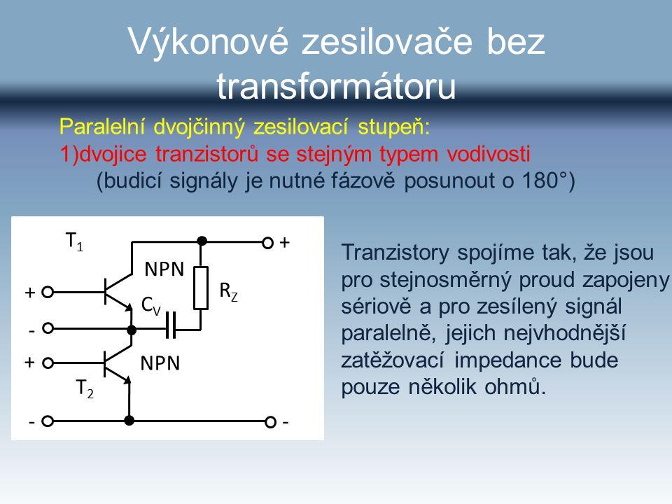 Výkonové zesilovače bez transformátoru