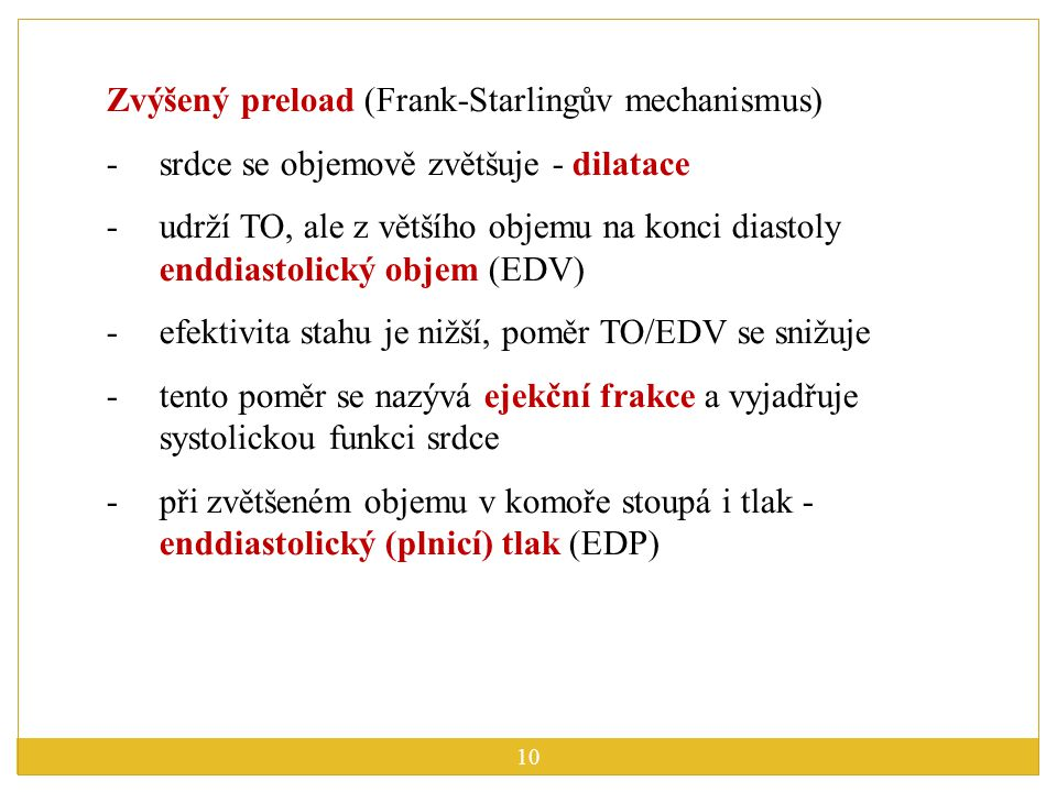 Zvýšený preload (Frank-Starlingův mechanismus)
