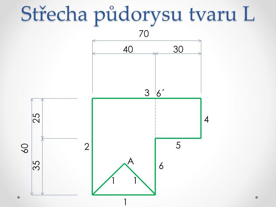 Střecha půdorysu tvaru L