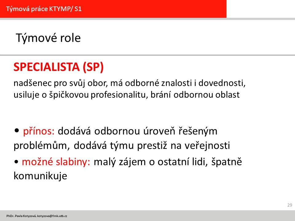 Týmové role SPECIALISTA (SP)