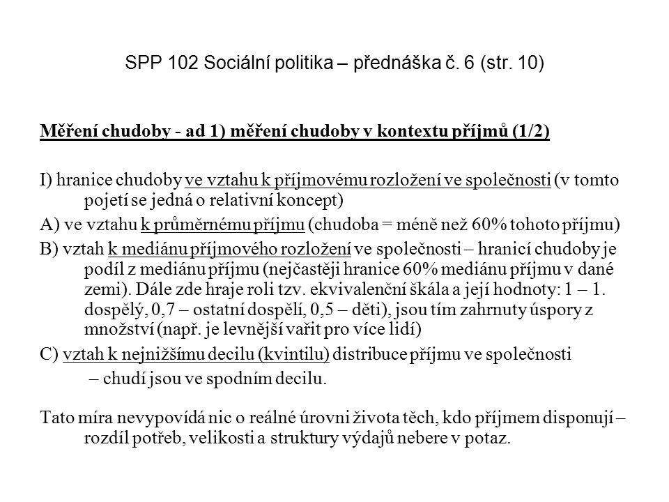 SPP 102 Sociální politika – přednáška č. 6 (str. 10)