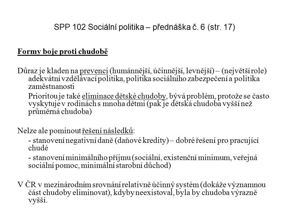 SPP 102 Sociální politika – přednáška č. 6 (str. 17)